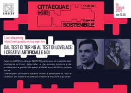 Milano Digital Week - Dal test di Turing al test di Lovelace: i creativi artificiali e noi